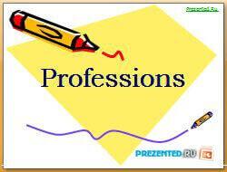 Профессии - Professions