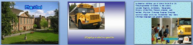 Слайды презентации: American schools