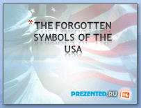 The forgotten symbols of the USA