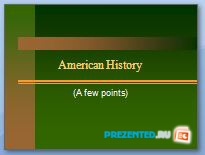 История Америки (American History)