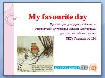 Мой любимый день (My favourite day)