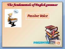 Страдательный залог (Passive and Active voice)